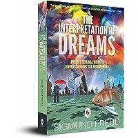 The Interpretation of Dreams: Freud's Seminal Work in Understanding the Human Mind