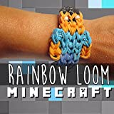 Rainbow Loom Video Tutorials: Minecraft Edition - Top Rubber Band Designs Video Guide