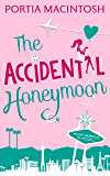 The Accidental Honeymoon (English Edition)