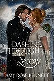 Dashing Through the Snow: A Regency Christmas Novella (English Edition)