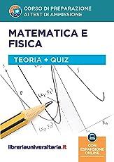 Corso di preparazione ai test di ammissione di matematica e fisica. Con espansione online