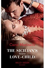 The Sicilian's Surprise Love-Child (Mills & Boon Modern) (One Night With Consequences, Book 58) Kindle Edition
