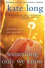 Something Only We Know Kindle Edition