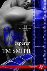 Oser espérer: En mâle d'Amour #4 (French Edition) Formato Kindle
