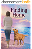Finding Home: A Hometown Harbor Novel (Hometown Harbor Series Book 1) (English Edition)