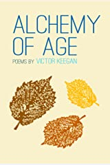 Alchemy of Age Kindle Edition