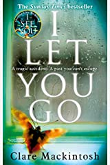 I Let You Go: The Richard & Judy Bestseller Kindle Edition