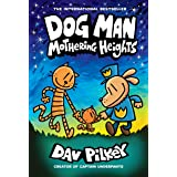 Dog Man: Mothering Heights: From the Creator of Captain Underpants (Dog Man #10) (English Edition)
