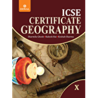 Certificate Geography: Textbook for ICSE Class 10