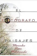 El fotógrafo de paisajes Versión Kindle
