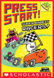 Super Rabbit Racers!: A Branches Book (Press Start! #3)