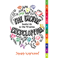 The Excuse Encyclopedia: Books 1 - 12 in the 49... Series