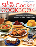 The Slow Cooker Cookbook: Time-Saving Delicious Recipes for Busy Family Cooks