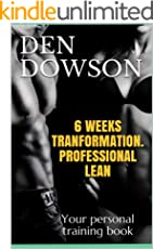 6 WEEKS TRANFORMATION. PROFESSIONAL LEAN: Your personal training book (TRANSFORMATION)
