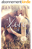 Love In Between (Love Series, Book 1) (English Edition)