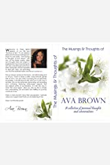 The Musings & Thoughts Of Ava Brown ! Personal Thoughts & Conversation: Personal Thoughts & Conversation Kindle Edition