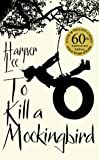 To Kill A Mockingbird: 50th Anniversary Edition: 60th Anniversary Edition