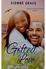 Gifted Love (Howard Family Series Book 1) Kindle Edition