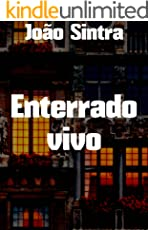 Enterrado vivo (Portuguese Edition)