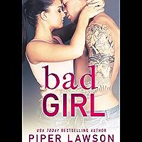 Bad Girl: A Rockstar Romance (Wicked Book 2) (English Edition)