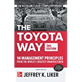 THE TOYOTA WAY: 14 Management Principles from the World's Greatest Manufacturer   2nd Edition