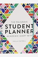 The Palgrave Student Planner 2018-19 (Macmillan Study Skills) Calendar