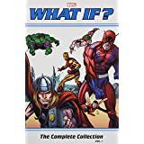 What If? Classic: The Complete Collection Vol. 1 (What If? Classic: The Complete Collection, 1)