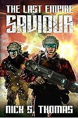 Saviour: The Last Empire Kindle Edition