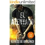 EL ATENTADO: un thriller de David Ribas (David Ribas (Thrillers en español) nº 2)