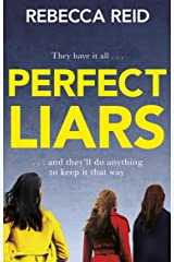 Perfect Liars: Perfect for fans of Big Little Lies Kindle Edition