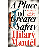 A Place of Greater Safety (English Edition)