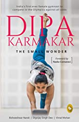 Dipa Karmakar: The Small Wonder (India's First Ever Female Gymnast to Compete in the Olympics)