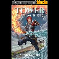Tower Climber (A LitRPG Adventure, Book 1) (English Edition)