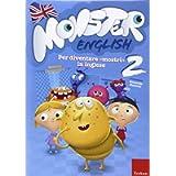 Monster english. Per diventare «mostri» in inglese. Con adesivi (Vol. 2)