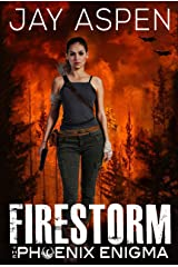 Firestorm (The Phoenix Enigma Book 3) Kindle Edition