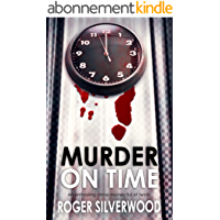 MURDER ON TIME an enthralling crime mystery full of twists (Yorkshire Murder Mysteries Book 27) (English Edition)