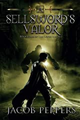 A Sellsword's Valor: Book Four of the Seven Virtues Kindle Edition