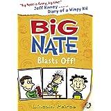 Big Nate Blasts Off: Book 8