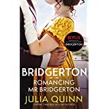Bridgerton: Romancing Mr Bridgerton (Bridgertons Book 4): Inspiration for the Netflix Original Series Bridgerton: Penelope an