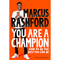 You Are a Champion: How to Be the Best You Can Be (English Edition)
