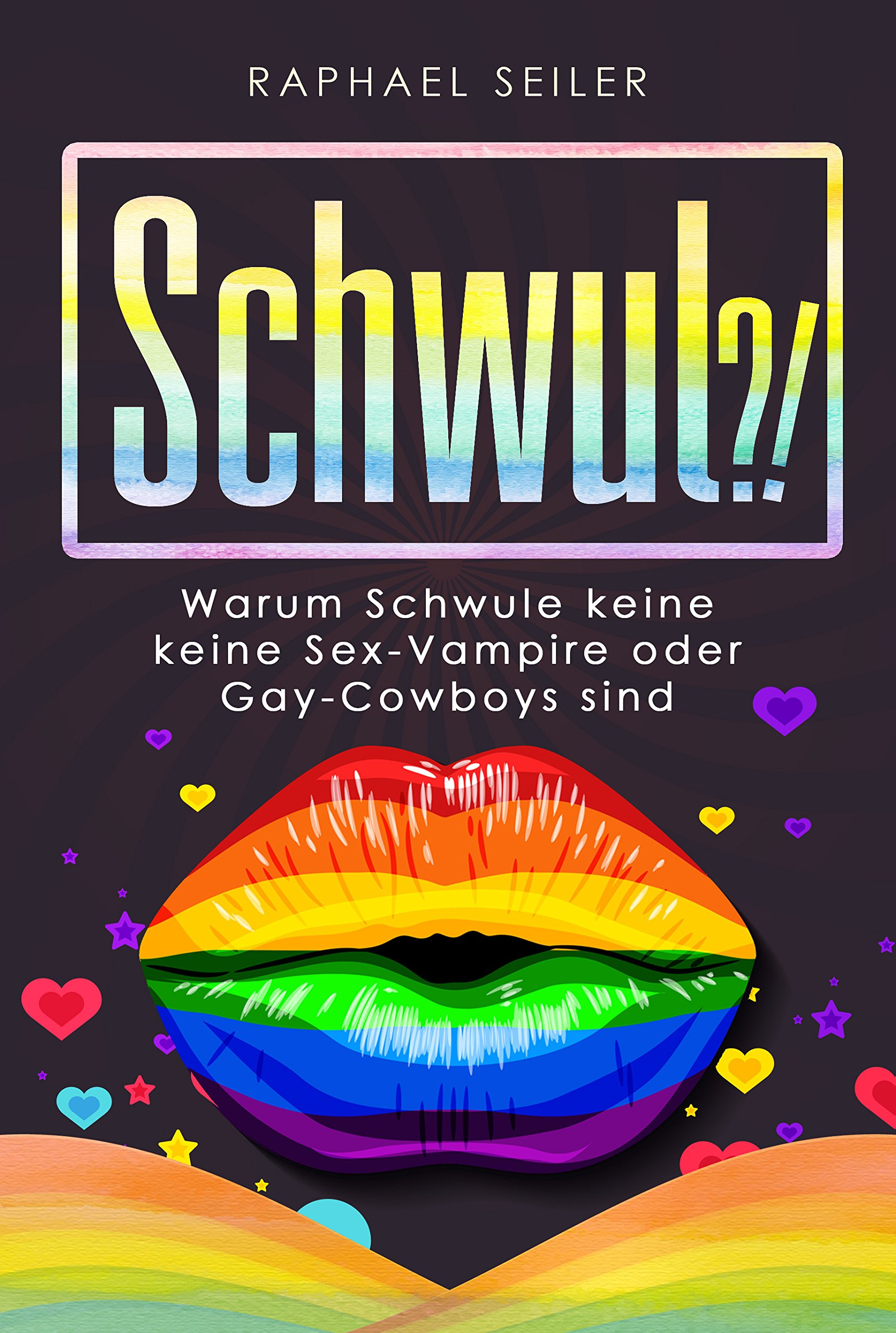 Schwul?! Warum Schwule keine Sex-Vampire oder Gay-Cowboys sind