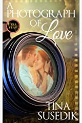 A Photograph of Love: Hell Yeah! Kindle Edition