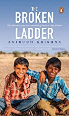 The Broken Ladder: The Paradox and the Potential of India's One-Billion
