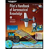 Pilot's Handbook of Aeronautical Knowledge: FAA-H-8083-25B (FAA Handbooks)
