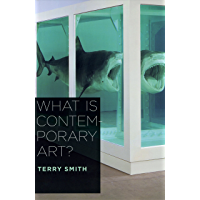 What Is Contemporary Art? (English Edition)