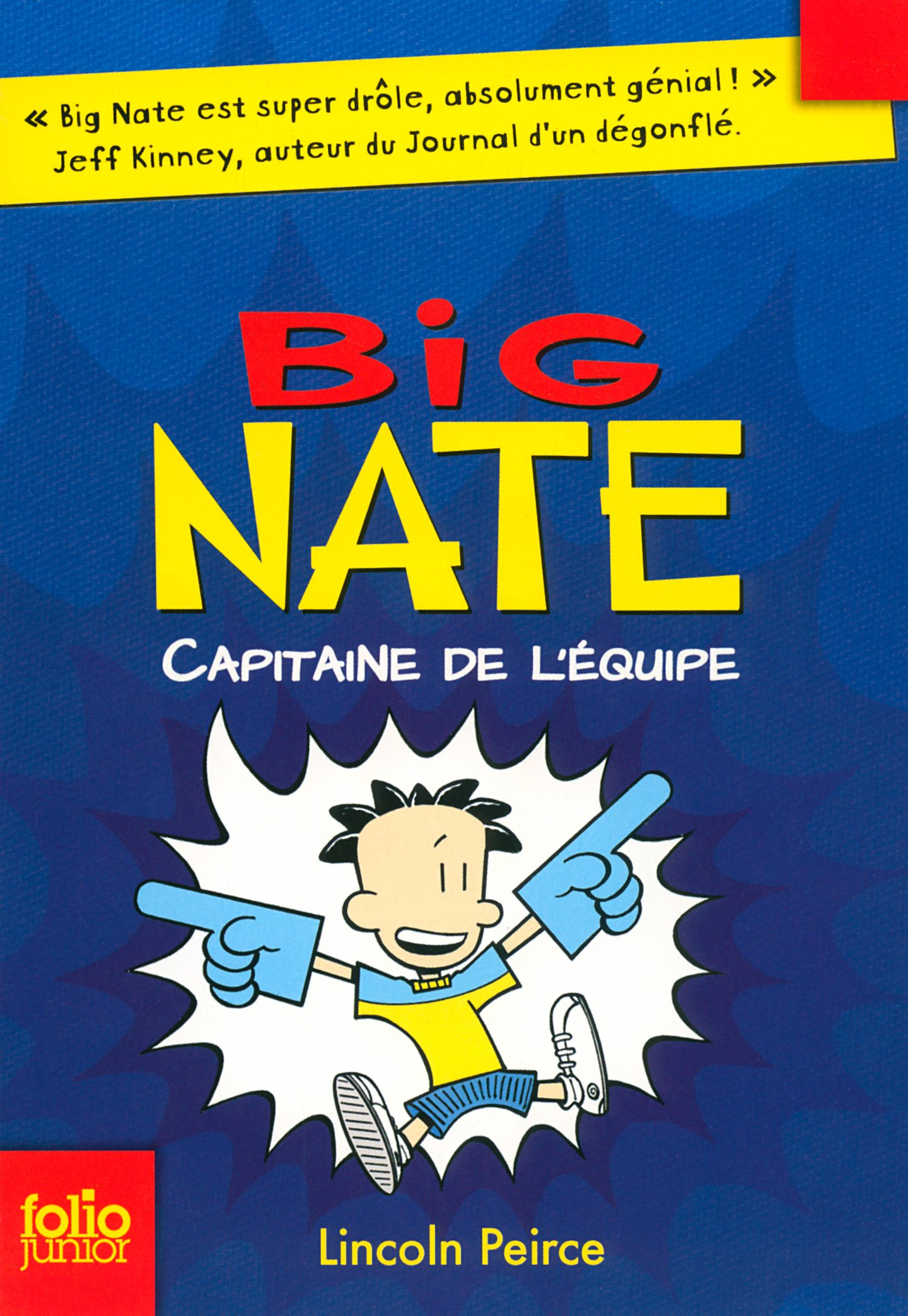 Big Nate (Tome 2) - Capitaine de l'équipe por Lincoln Peirce