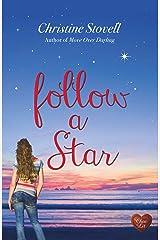 Follow a Star (Choc Lit) (Little Spitmarsh Book 2) Kindle Edition