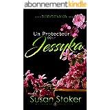 Un Protecteur pour Jessyka (Forces Très Spéciales t. 7)