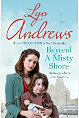 Beyond a Misty Shore: An utterly compelling saga of love and family Kindle Edition