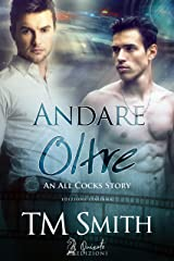 Andare Oltre (An All Cocks Story Vol. 3) Formato Kindle